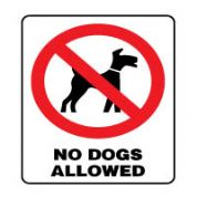 Prohibition safety sign - No Dogs Allowed 166